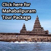 Mahabalipuram Tour Package